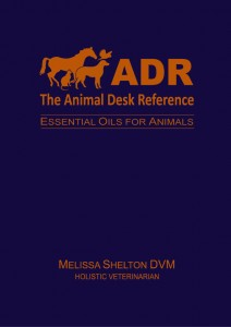 The Animal Desk Reference by Dr. Melissa Shelton DVM